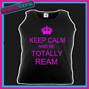 KEEP CALM AND BE TOTALLY REAM HOLIDAY VEST TOP